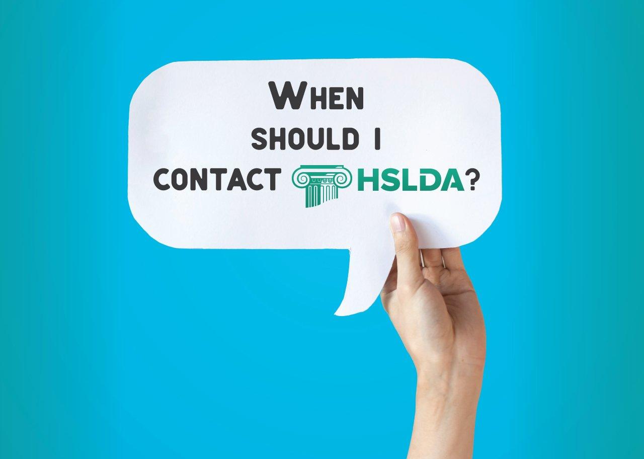 When should I contact HSLDA